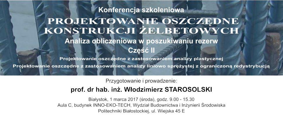 Konferencja szkoleniowa: Projektowanie Oszczędne Konstrukcji Żelbetowych - cz. II